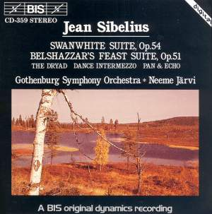Sibelius: Swanwhite, Belshazzar's Suites, Pan & Echo and other works