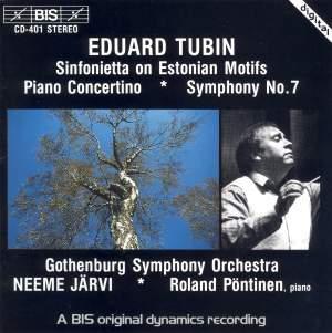 Tubin: Symphony No. 7, Piano Concertino & Sinfonietta on Estonian Motifs