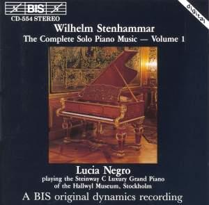 Stenhammar - Complete Solo Piano Music, Volume 1