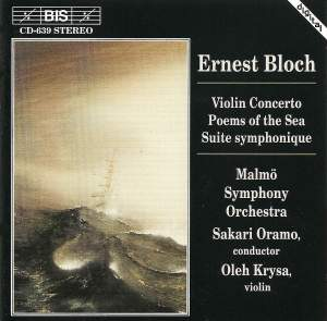 Bloch, E: Violin Concerto in A minor, etc.