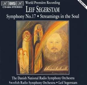 Segerstam: Symphony No. 17 & Streamings in the Soul