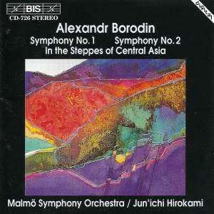 Borodin: Symphonies Nos. 1 & 2 and In the Steppes of Central Asia