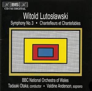 Lutosławski: Symphony No. 3 & Chantefleurs et Chantefablesy Product Image