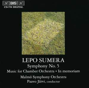 Sumera: Symphony No. 5, Music for chamber orchestra & In memoriam