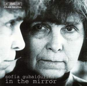 Gubaidulina - In The Mirror