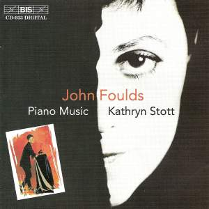 John Foulds - Piano Music