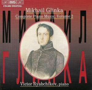 Glinka - Complete Piano Music, Volume 2