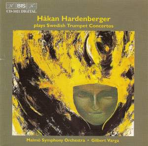 Håkan Hardenberger plays Swedish Trumpet Concertos