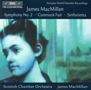 MacMillan: Symphony No. 2, etc.