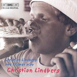 Christian Lindberg and friends play Christian Lindberg Product Image