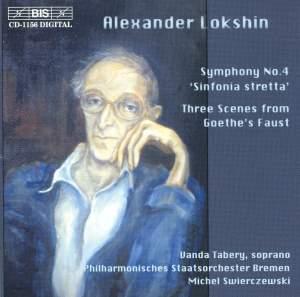 Lokshin: Symphony No. 4 & Trois Scènes du Faust de Goethe Product Image