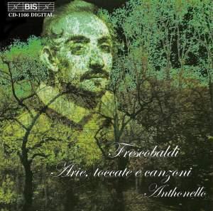 Frescobaldi - Arie, toccate e conzoni