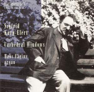 Karg-Elert - Cathedral Windows