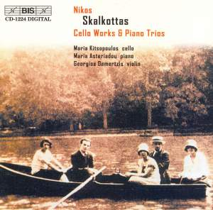 Skalkottas - Cello Works & Piano Trios