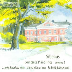 Sibelius - Complete Piano Trios Volume 2