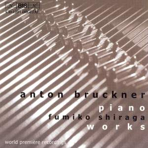 Bruckner - Piano Works Product Image