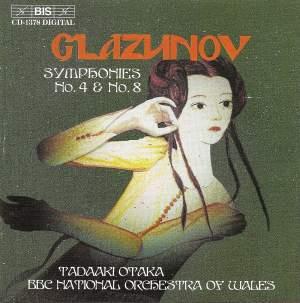 Glazunov - Symphonies Nos. 4 & 8