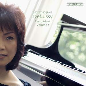 Debussy: Piano Music Volume 5