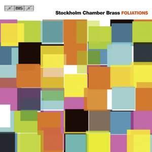 Foliations – Stockholm Chamber Brass