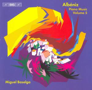 Albéniz - Complete Piano Music, Volume 5 Product Image