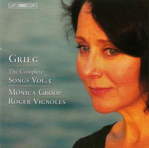 Grieg - The Complete Songs Vol.5