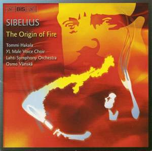 Sibelius - The Origin of Fire