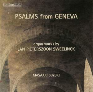 Sweelinck - Psalms from Geneva Product Image