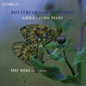 Butterflies and Illusions · Grieg: Lyric Pieces