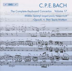C P E Bach - Complete Keyboard Concertos, Volume 17 Product Image