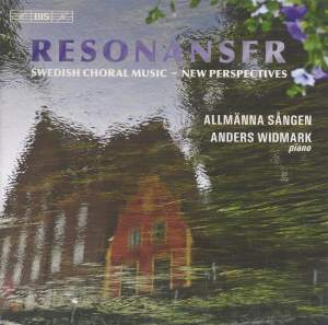 Resonanser: Swedish Choral Music - New Perspectives