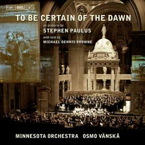 Paulus: To Be Certain of the Dawn Product Image