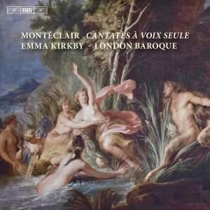 Monteclair: Cantates à voix seule