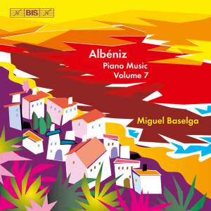Albéniz - Complete Piano Music, Volume 7 Product Image