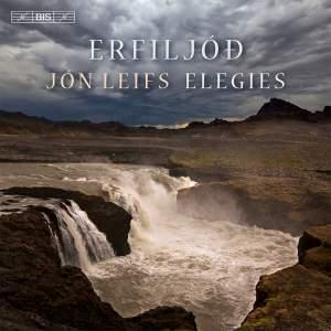 Leifs: Erfiljóð (Elegies)