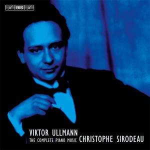 Viktor Ullmann: The Complete Works for Piano Solo