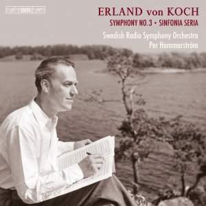 Erland von Koch: Symphonies Nos. 3 and 4