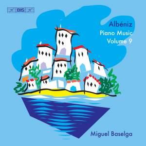 Albéniz - Complete Piano Music, Volume 9