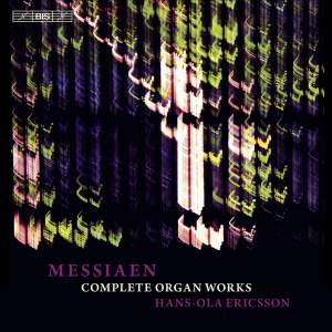 Messiaen - Complete Organ Works