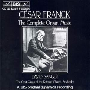 César Franck - Complete Organ Music