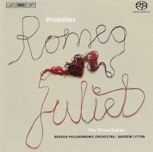 Prokofiev: Romeo and Juliet - Suites 1 - 3