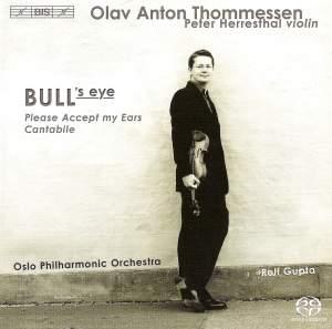 Thommessen: Bull's Eye, Please Accept my Ears & Cantabile