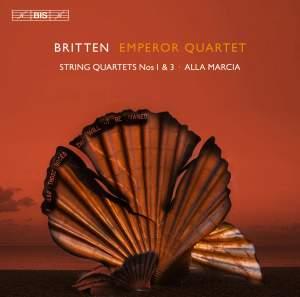Britten - String Quartets Nos 1 & 3