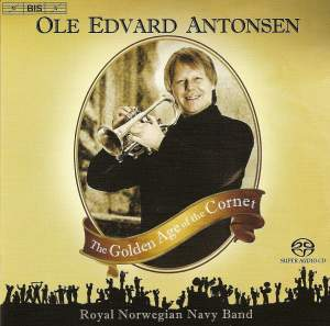 ANTONSEN, Ole Edvard: Golden Age of the Cornet (The)