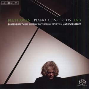 BEETHOVEN, L. van: Piano Concertos Nos. 1 and 3 (Brautigam, Norrkoping Symphony, Parrott)