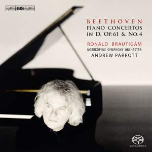 BEETHOVEN, L. van: Piano Concerto No. 4 / Piano Concerto, Op. 61a (Brautigam, Norrkoping Symphony, Parrott)