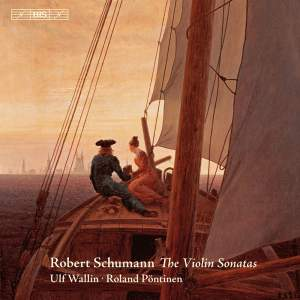 Schumann: The Violin Sonatas Product Image