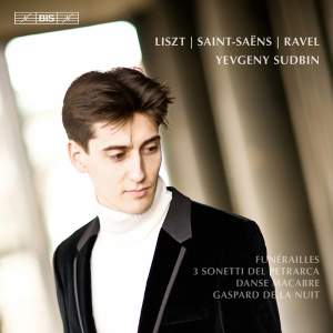 Yevgeny Sudbin plays Liszt, Ravel & Saint-Saëns Product Image