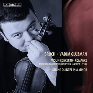BRUCH, M.: Violin Concerto No. 1 / Romanze, Op. 85 / String Quintet in A minor (Gluzman, Bergen Philharmonic, Litton)