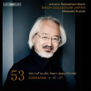 BACH, J.S.: Cantatas, Vol. 53 (Suzuki) - BWV 9, 97, 177