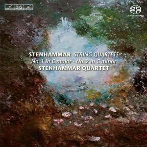 Stenhammar: String Quartets Nos. 1 & 2